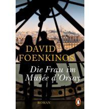 Reiselektüre Die Frau im Musée d'Orsay Penguin Deutschland