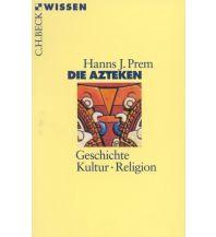 Reiseführer Die Azteken Beck'sche Verlagsbuchhandlung