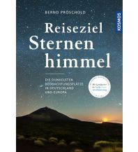 Astronomie Reiseziel Sternenhimmel Franckh-Kosmos Verlags-GmbH & Co