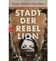 Reiselektüre Stadt der Rebellion btb-Verlag