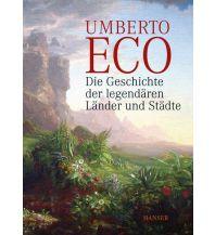 Reiselektüre Die Geschichte der legendären Länder und Städte Carl Hanser GmbH & Co.