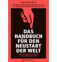 Survival Das Handbuch für den Neustart der Welt Carl Hanser GmbH & Co.