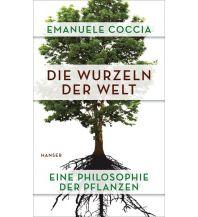 Naturführer Die Wurzeln der Welt Carl Hanser GmbH & Co.
