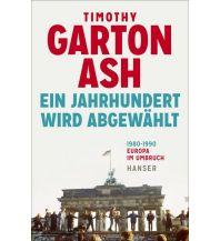 Geschichte Ein Jahrhundert wird abgewählt Carl Hanser GmbH & Co.