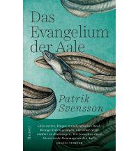 Reiselektüre Das Evangelium der Aale Carl Hanser GmbH & Co.