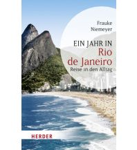 Reiseführer Ein Jahr in Rio de Janeiro Herder Verlag