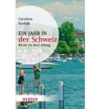 Reiseführer Ein Jahr in der Schweiz Herder Verlag
