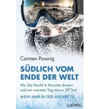 Südlich vom Ende der Welt Ludwig Verlag
