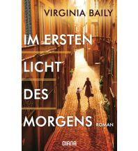 Reiselektüre Im ersten Licht des Morgens Diana Verlag