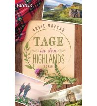 Reiselektüre Tage in den Highlands Heyne Verlag (Random House)