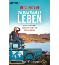 Ungebremst leben Heyne Verlag (Random House)