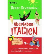 Reiselektüre Überleben in Italien - Heyne Verlag (Random House)