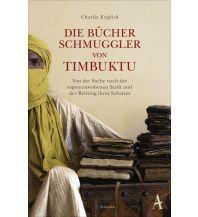 Reiselektüre Die Bücherschmuggler von Timbuktu Atlantik Verlag
