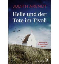 Reiselektüre Helle und der Tote im Tivoli Atlantik Verlag