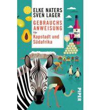 Reiseführer Gebrauchsanweisung für Kapstadt und Südafrika Piper Verlag GmbH.
