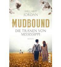 Reiselektüre Mudbound – Die Tränen von Mississippi Piper Verlag GmbH.