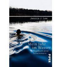 Laufsport und Triathlon Mein Jahr im Wasser Piper Verlag GmbH.