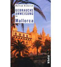 Reiseführer Gebrauchsanweisung für Mallorca Piper Verlag GmbH.