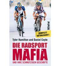 Raderzählungen Die Radsport-Mafia und ihre schmutzigen Geschäfte Piper Verlag GmbH.