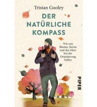 Survival Der natürliche Kompass Piper Verlag GmbH.