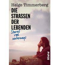 Reiselektüre Die Straßen der Lebenden Piper Verlag GmbH.