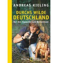 Reiseerzählungen Durchs wilde Deutschland Malik National Geographic