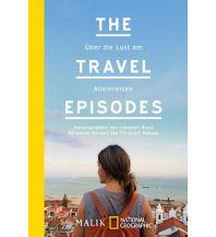 Reiselektüre The Travel Episodes Malik National Geographic