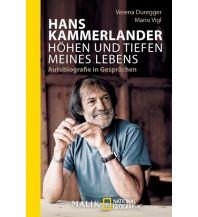 Bergerzählungen Hans Kammerlander – Höhen und Tiefen meines Lebens Malik National Geographic
