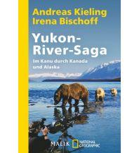 Reiseerzählungen Yukon-River-Saga Malik National Geographic