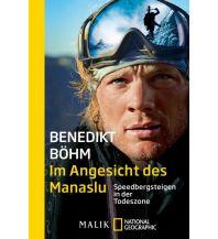 Bergerzählungen Im Angesicht des Manaslu Malik National Geographic