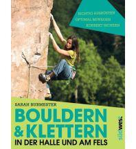 Kletterführer Bouldern & Klettern in der Halle und am Fels Südwest Verlag GmbH & Co. KG