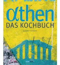 Kochbücher Athen - Das Kochbuch Südwest Verlag GmbH & Co. KG
