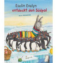 Kinderbücher und Spiele Eselin Evelyn: Eselin Evelyn entdeckt den Südpol K. Thienemann Verlag GmbH. & Co.