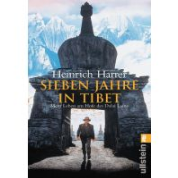 Bergerzählungen Sieben Jahre in Tibet Ullstein Verlag