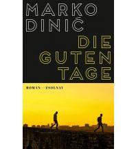 Reiselektüre Die guten Tage Paul Zsolnay Verlag GmbH
