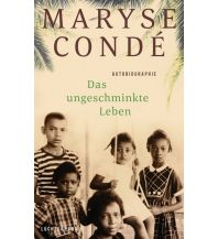 Reiselektüre Das ungeschminkte Leben Luchterhand Literaturverlag