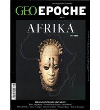 Geschichte GEO Epoche 66/2014 - Afrika GEO Gruner + Jahr, Hamburg