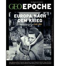 Geschichte GEO Epoche 77/2016 - Europa nach dem Krieg GEO Gruner + Jahr, Hamburg