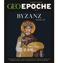 Geschichte GEO Epoche / 78/2016 - Byzanz GEO Gruner + Jahr, Hamburg