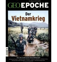 Geschichte GEO Epoche / GEO Epoche 80/2016 - Der Krieg in Vietnam GEO Gruner + Jahr, Hamburg