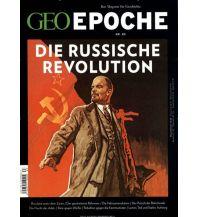 Geschichte GEO Epoche / GEO Epoche 83/2017 - Oktoberrevolution GEO Gruner + Jahr, Hamburg