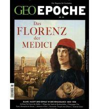 Geschichte GEO Epoche / GEO Epoche 85/2017 - Das Florenz der Medici GEO Gruner + Jahr, Hamburg
