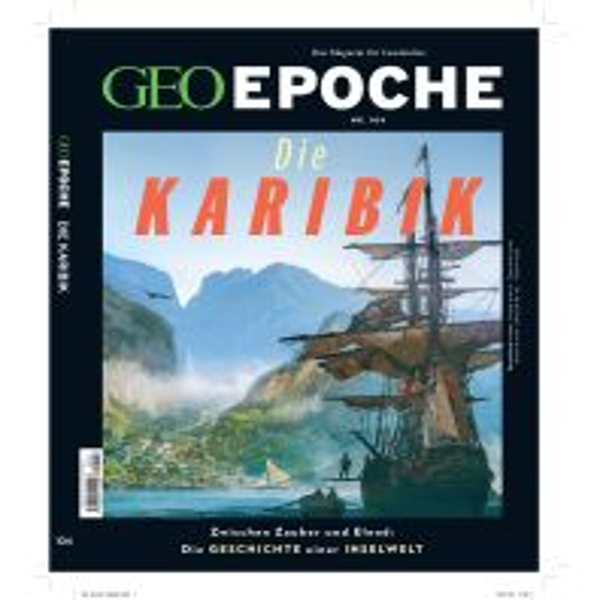 GEO Epoche (mit DVD) / GEO Epoche mit DVD 104/2020 - Die Karibik GEO Gruner + Jahr, Hamburg