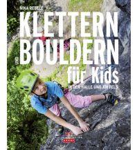 Bergtechnik Klettern und Bouldern für Kids Delius Klasing Verlag GmbH