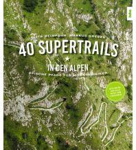 Mountainbike-Touren - Mountainbikekarten 40 Supertrails in den Alpen Delius Klasing Verlag GmbH