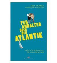 Törnberichte und Erzählungen Per Anhalter über den Atlantik Delius Klasing Verlag GmbH