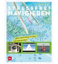 Ausbildung und Praxis Stressfrei Navigieren Delius Klasing Verlag GmbH