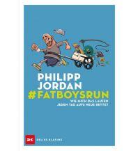 Laufsport und Triathlon #Fatboysrun Delius Klasing Verlag GmbH