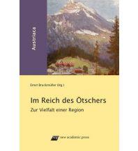 Bergerzählungen Im Reich des Ötschers New Academic Press
