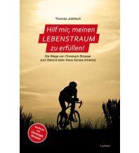 Raderzählungen Hilf mir, meinen Lebenstraum zu erfüllen! Leykam Verlag